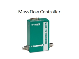 Mass Flow Controller Function