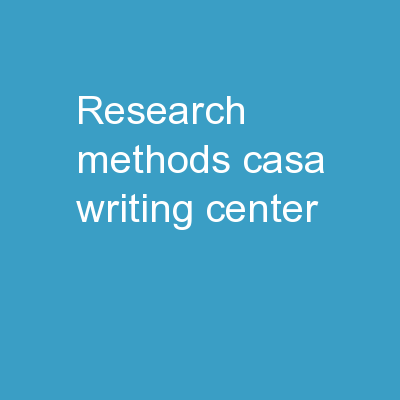 Research  Methods CASA Writing Center