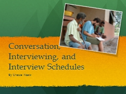 Conversation, Interviewing, and Interview Schedules