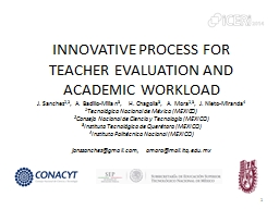 INNOVATIVE  PROCESS FOR TEACHER EVALUATION AND ACADEMIC