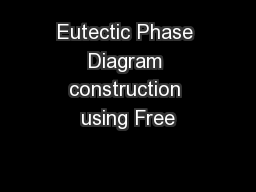 Eutectic Phase Diagram construction using Free