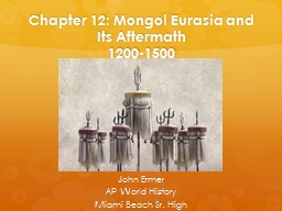 Chapter 12: Mongol Eurasia and Its Aftermath