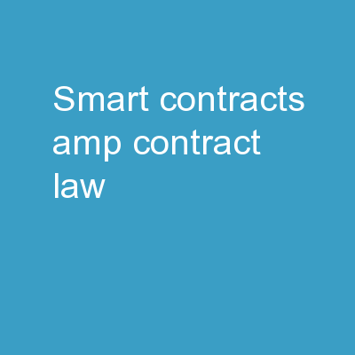 SMART CONTRACTS & CONTRACT LAW: