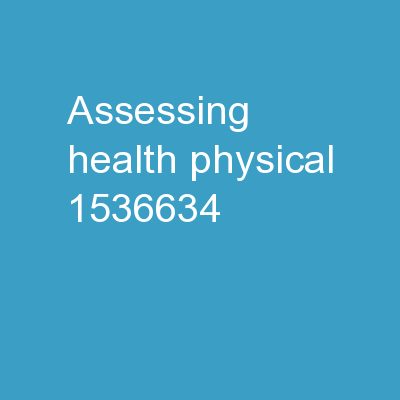Assessing  Health: Physical