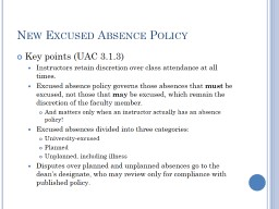 New Excused Absence Policy