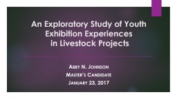 An Exploratory Study of Youth Exhibition Experiences PowerPoint PPT Presentation