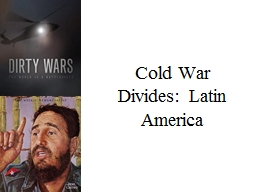 Cold War  Divides: Latin America