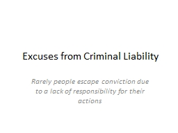 Excuses from Criminal Liability