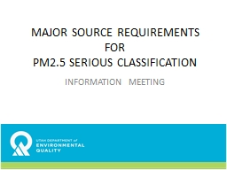 MAJOR SOURCE REQUIREMENTS FOR