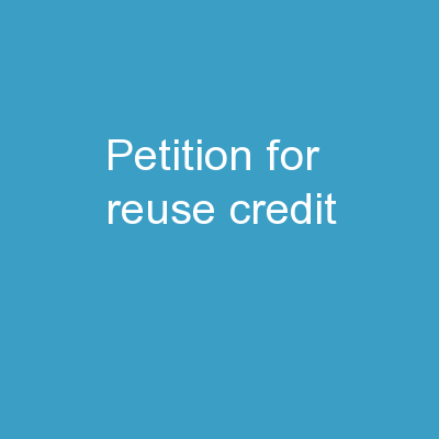 Petition for Reuse Credit