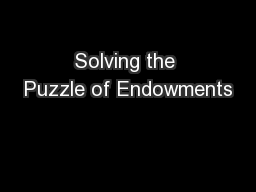 Solving the Puzzle of Endowments