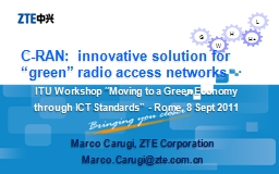 C-RAN:  innovative solution for �green� radio access networks