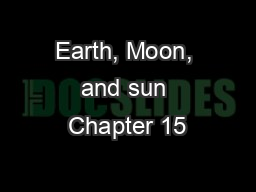 Earth, Moon, and sun Chapter 15