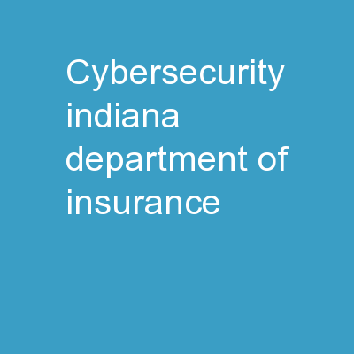 Cybersecurity Indiana Department of Insurance