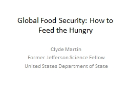 Global Food Security: How to Feed the Hungry