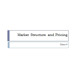 Market Structure and Pricing