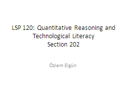 LSP 120: Quantitative Reasoning and Technological Literacy
