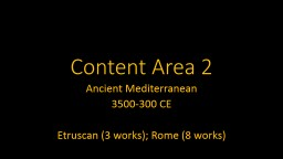 Content Area 2 Ancient Mediterranean