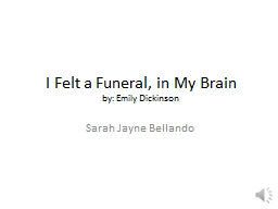 I Felt a Funeral, in My Brain