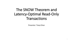 The SNOW Theorem and Latency-Optimal Read-Only Transactions
