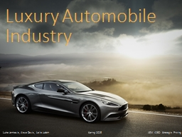 Luxury Automobile Industry