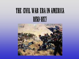 The Civil War Era in America