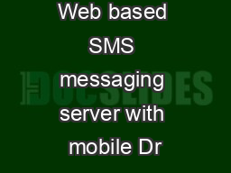 Concept of Web based SMS messaging server with mobile Dr