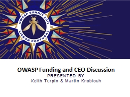 OWASP Funding and CEO Discussion PowerPoint PPT Presentation