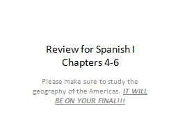 Review  for Spanish  I  Chapters