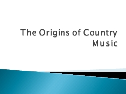 The Origins of Country Music
