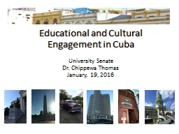 Educational and Cultural Engagement in Cuba PowerPoint PPT Presentation