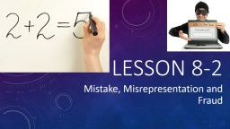 Lesson 8-2 Mistake, Misrepresentation and Fraud