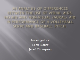 An analysis of differences between the use of visual aids, no aid and non-visual (aural) aid in per