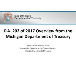 P.A. 202 of 2017 Overview from the Michigan Department of Treasury