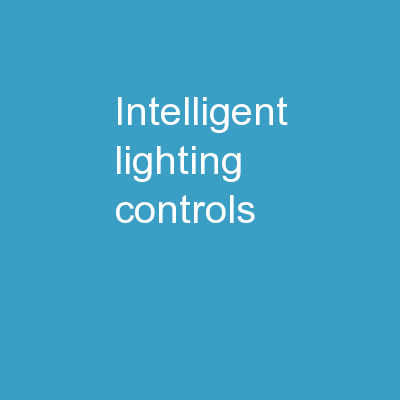 Intelligent Lighting Controls