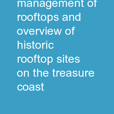 Monitoring and Management of Rooftops and Overview of Historic rooftop sites on the Treasure Coast