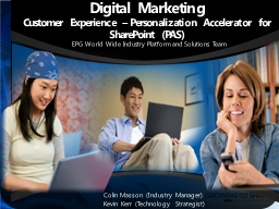 Digital Marketing  Customer Experience – Personalization Accelerator for SharePoint (PAS)