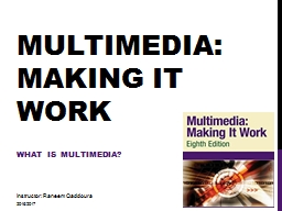 Multimedia: making it Work PowerPoint PPT Presentation