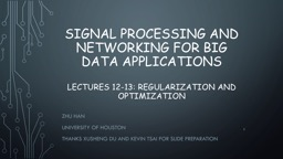 Signal processing and Networking for Big Data PowerPoint Presentation, PPT - DocSlides