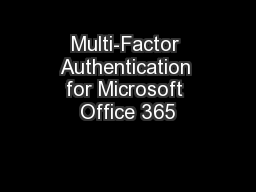 Multi-Factor Authentication for Microsoft Office 365 PowerPoint Presentation, PPT - DocSlides