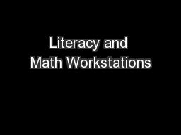 Literacy and Math Workstations PowerPoint PPT Presentation