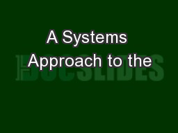 A Systems Approach to the