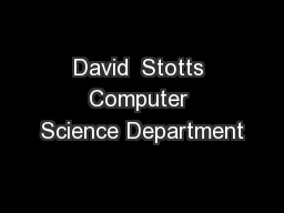 David  Stotts Computer Science Department PowerPoint Presentation, PPT - DocSlides