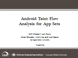 Android Taint Flow Analysis for PowerPoint PPT Presentation