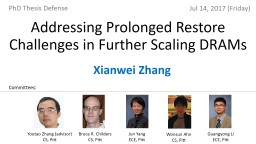 Addressing Prolonged Restore Challenges in Further Scaling DRAMs PowerPoint PPT Presentation