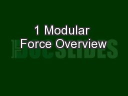 1 Modular Force Overview