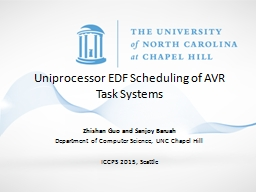 Uniprocessor  EDF Scheduling of AVR Task Systems PowerPoint Presentation, PPT - DocSlides