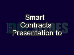 Smart  Contracts Presentation to PowerPoint Presentation, PPT - DocSlides