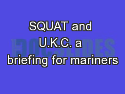 SQUAT and U.K.C. a briefing for mariners
