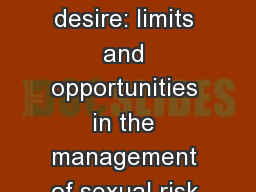 Framing the objects of desire: limits and opportunities in the management of sexual risk in the con